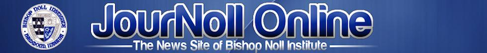 The news site of Bishop Noll Institute